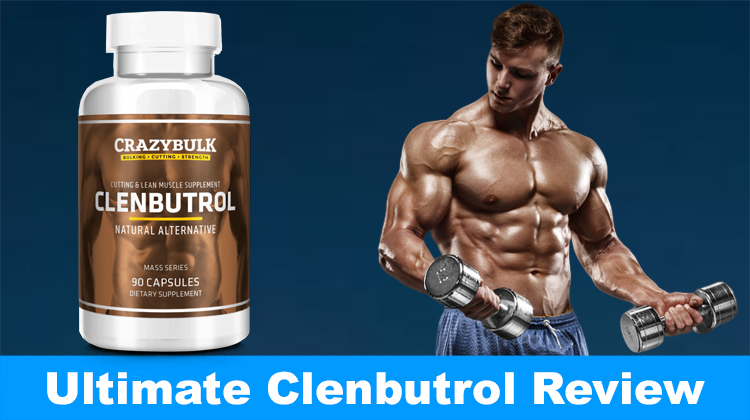 Clenbutrol Review 2021 – Safe and Real Clenbuterol Alternative