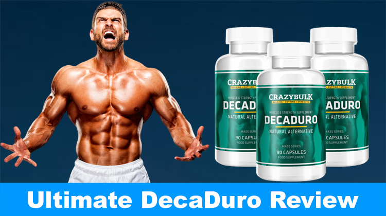 Crazybulk DecaDuro Review 2021 – Results, Benefits and Side Effects